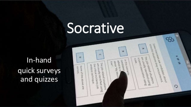 Socrative In-hand quick surveys and quizzes