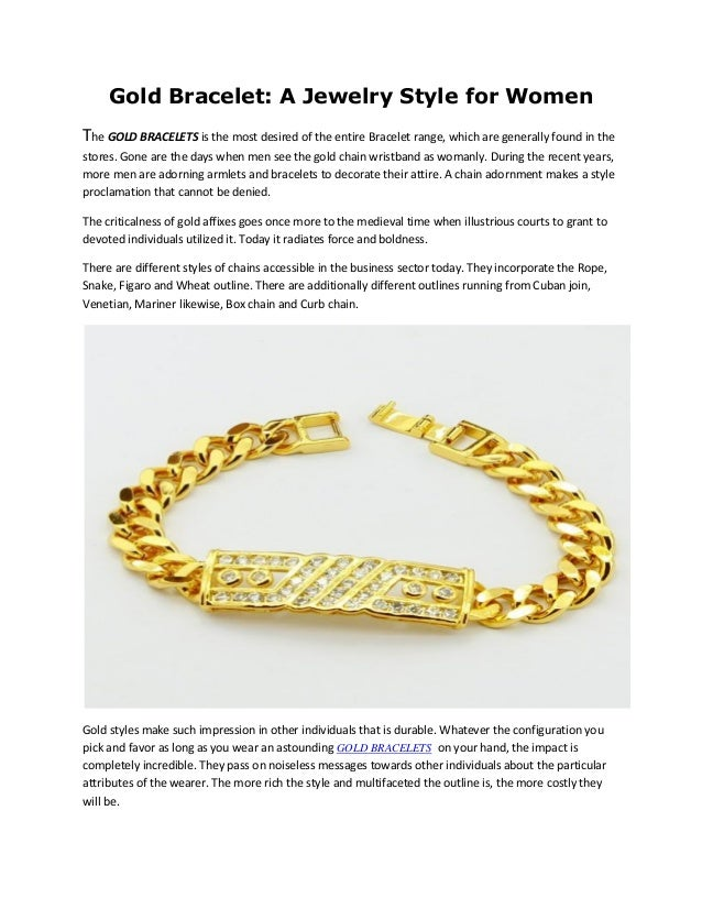 Gold Bracelet: A Jewelry Style for Women