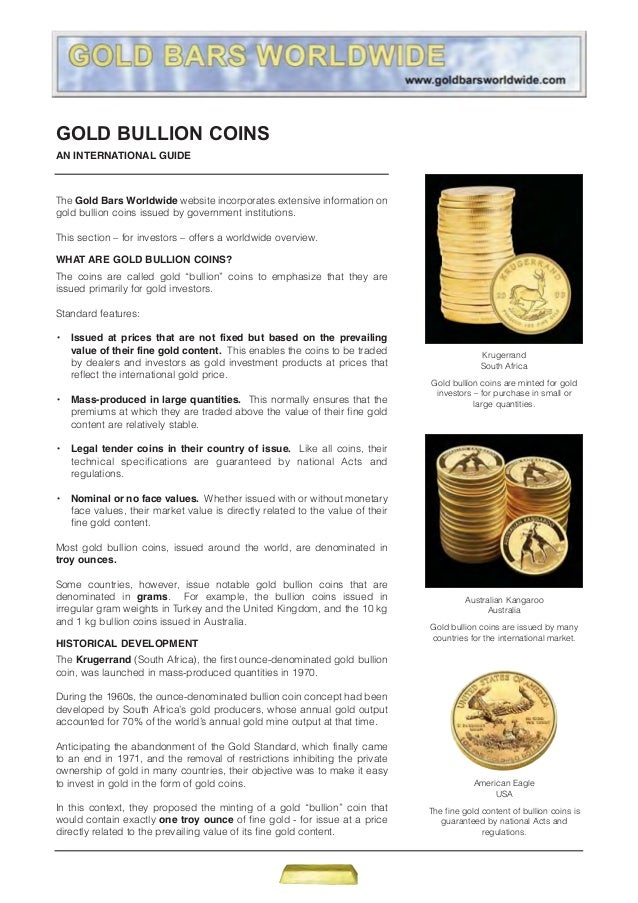 GOLD BULLION COINSAN INTERNATIONAL GUIDEThe Gold Bars Worldwide website incorporates extensive information ongold bullion ...
