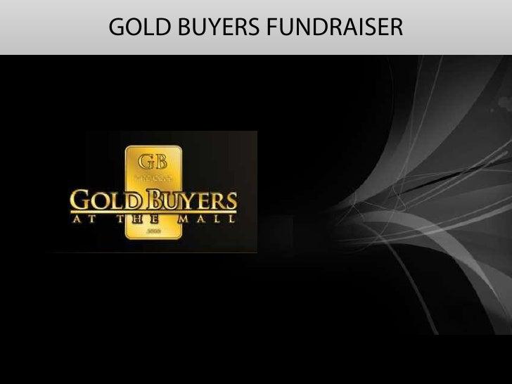 GOLD BUYERS FUNDRAISER