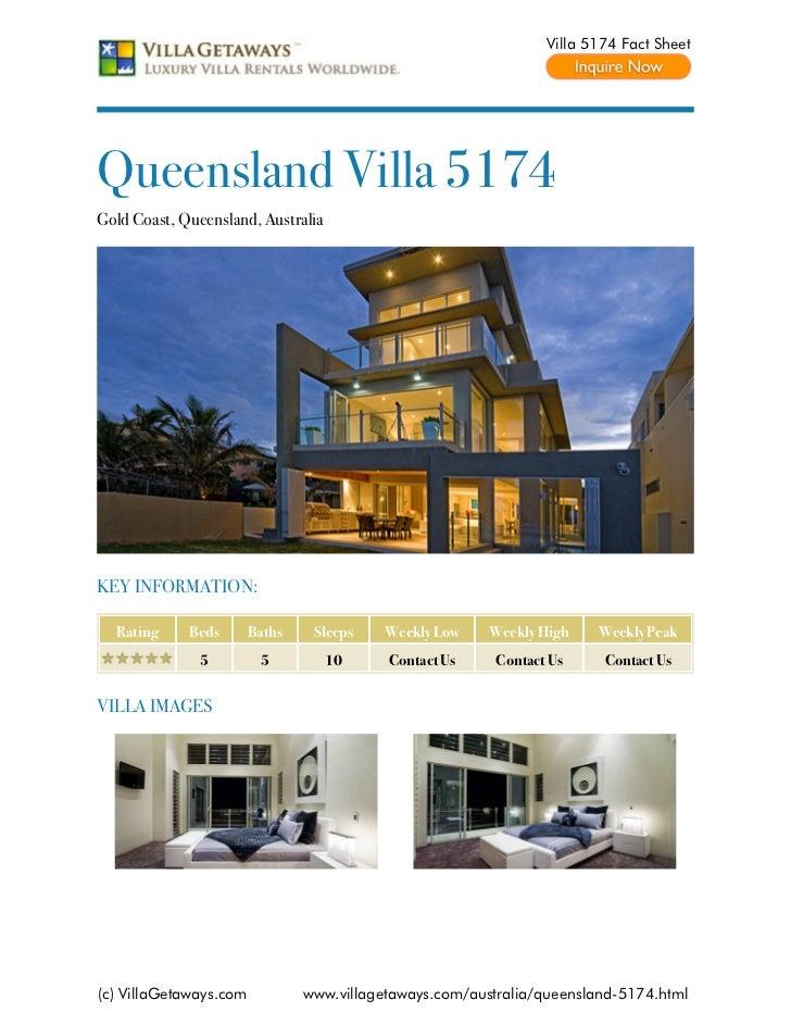 Villa 5174 Fact SheetQueensland Villa 5174Gold Coast, Queensland, AustraliaKEY INFORMATION:  Rating     Beds       Baths  ...
