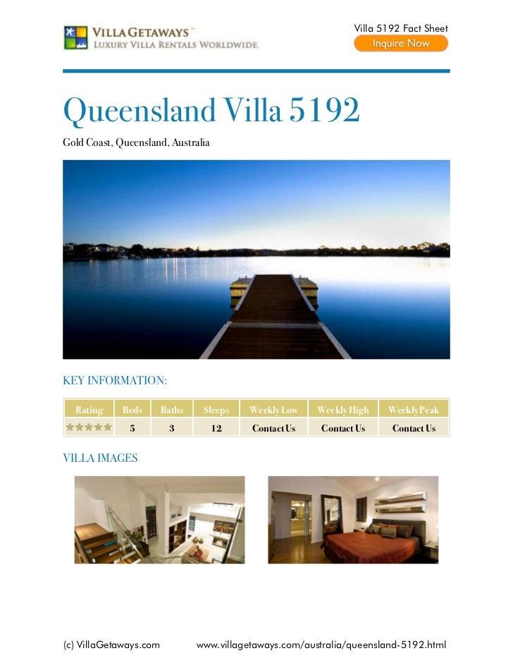 Villa 5192 Fact SheetQueensland Villa 5192Gold Coast, Queensland, AustraliaKEY INFORMATION:  Rating     Beds       Baths  ...