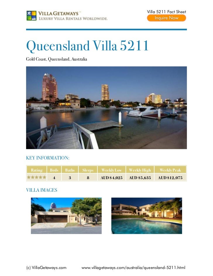 Villa 5211 Fact SheetQueensland Villa 5211Gold Coast, Queensland, AustraliaKEY INFORMATION:  Rating    Beds     Baths    S...