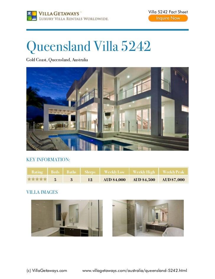 Villa 5242 Fact SheetQueensland Villa 5242Gold Coast, Queensland, AustraliaKEY INFORMATION:  Rating     Beds    Baths     ...