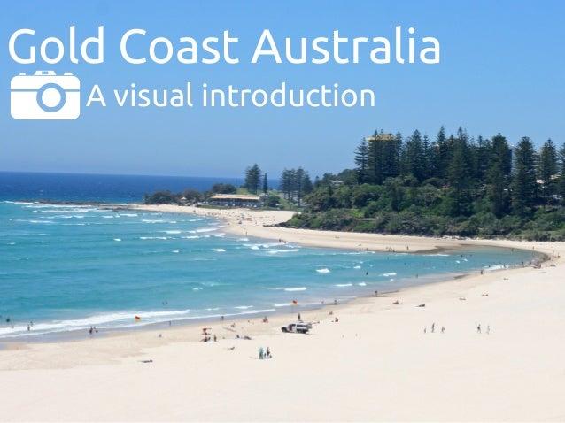 Gold Coast Australia A visual introduction