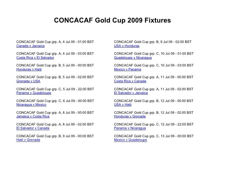2009 CONCACAF Gold Cup Schedule