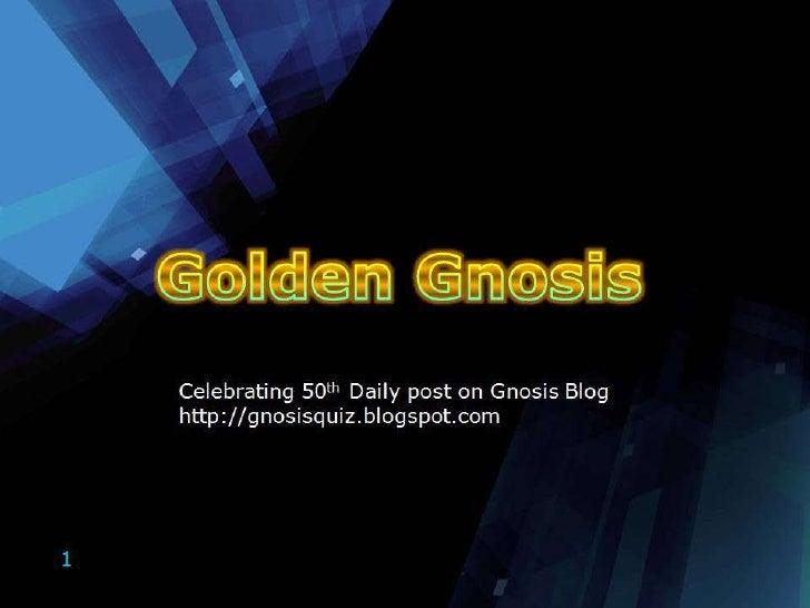 Golden Gnosis