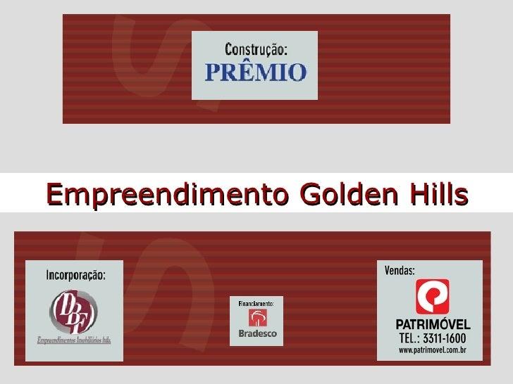 Empreendimento Golden Hills