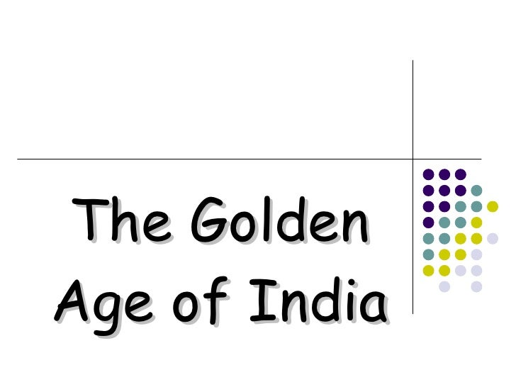 The Golden Age of India