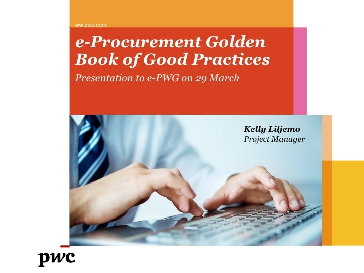 ww.pwc.come-Procurement GoldenBook of Good PracticesPresentation to e-PWG on 29 March                                    K...