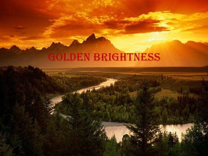 golden brightness