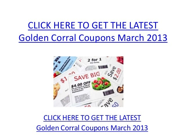 image regarding Coupon for Golden Corral Buffet Printable identified as Golden Corral Discount coupons March 2013 - Printable Golden Corral