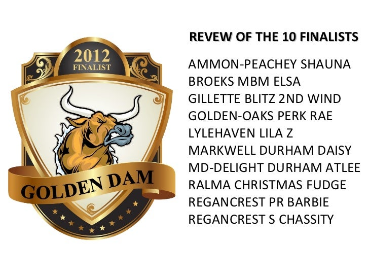 REVEW OF THE 10 FINALISTSAMMON-PEACHEY SHAUNABROEKS MBM ELSAGILLETTE BLITZ 2ND WINDGOLDEN-OAKS PERK RAELYLEHAVEN LILA ZMAR...