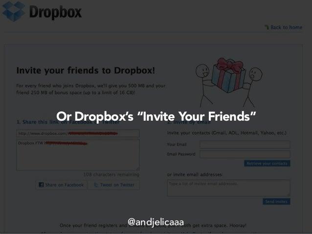 """Or Dropbox's """"Invite Your Friends"""" @andjelicaaa"""