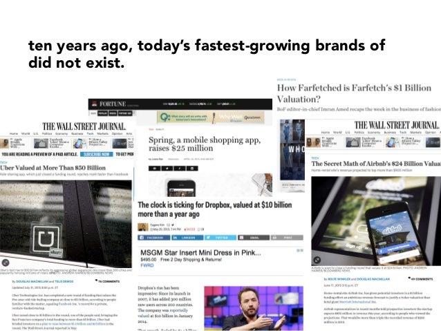 ten years ago, today's fastest-growing brands of did not exist. ana @andjelicaaa & jana @janasavic