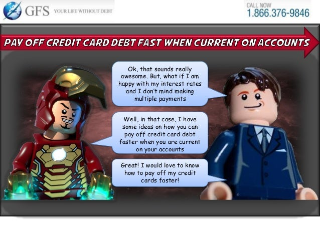 13 well in that case i have some ideas on how you can pay off credit card debt faster
