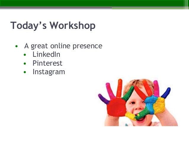 Optimizing Your Online Presence: LinkedIn, Pinterest, and Instagram Slide 3
