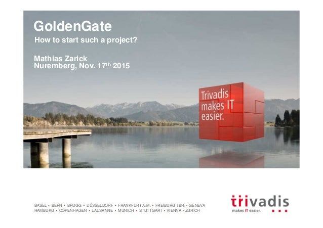Golden Gate - How to start such a project?
