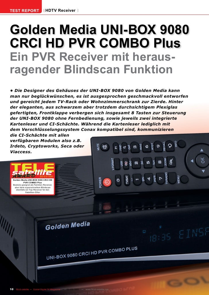 TEST REPORT                       HDTV ReceiverGolden Media UNI-BOX 9080CRCI HD PVR COMBO PlusEin PVR Receiver mit heraus-...