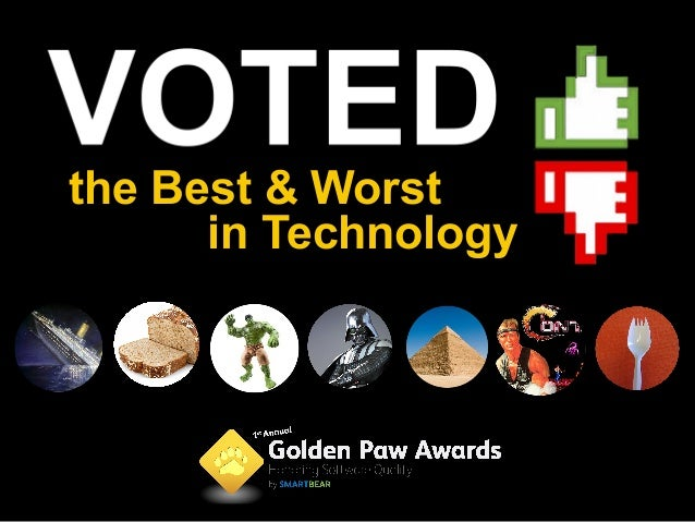 the Best & Worst      in Technology