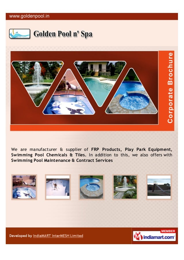 We are manufacturer & supplier of FRP Products, Play Park Equipment,Swimming Pool Chemicals & Tiles. In addition to this, ...