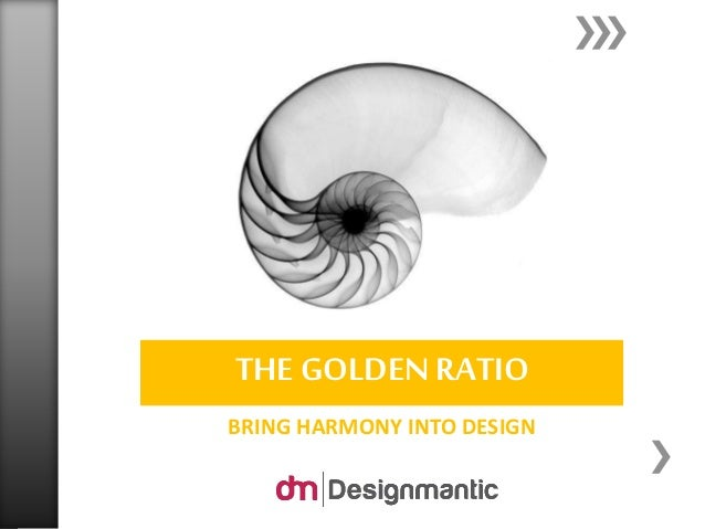 BRING HARMONY INTO DESIGN THE GOLDENRATIO