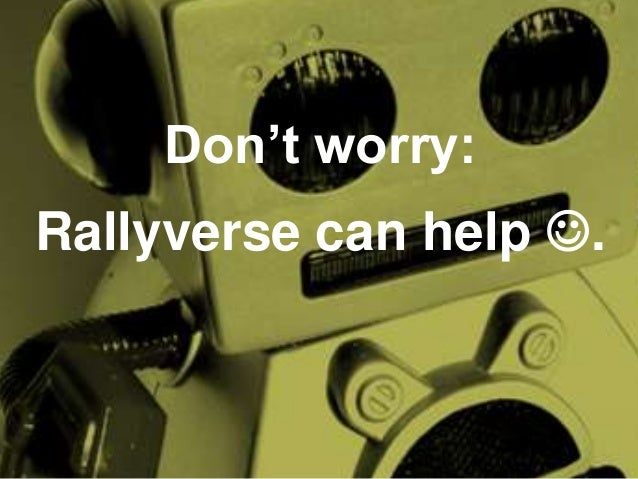 Don't worry:  Rallyverse can help .