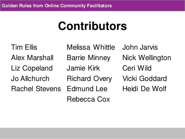 Golden rules from online  community facilitators Slide 2