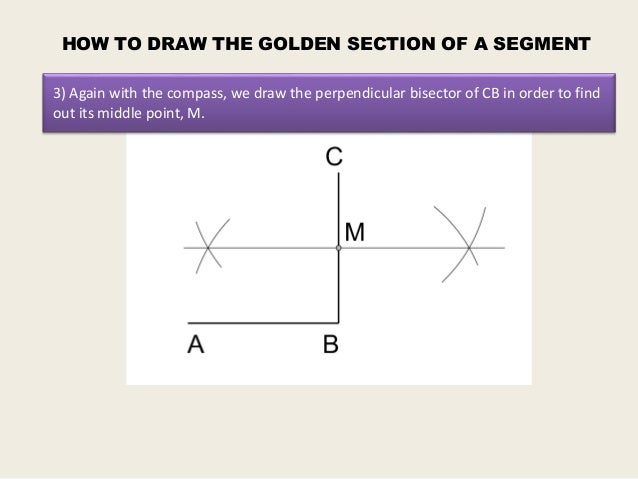 Drawing Perpendicular Lines With A Compass : Golden section of a segment