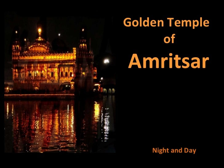 Golden Temple of Amritsar  Night and Day