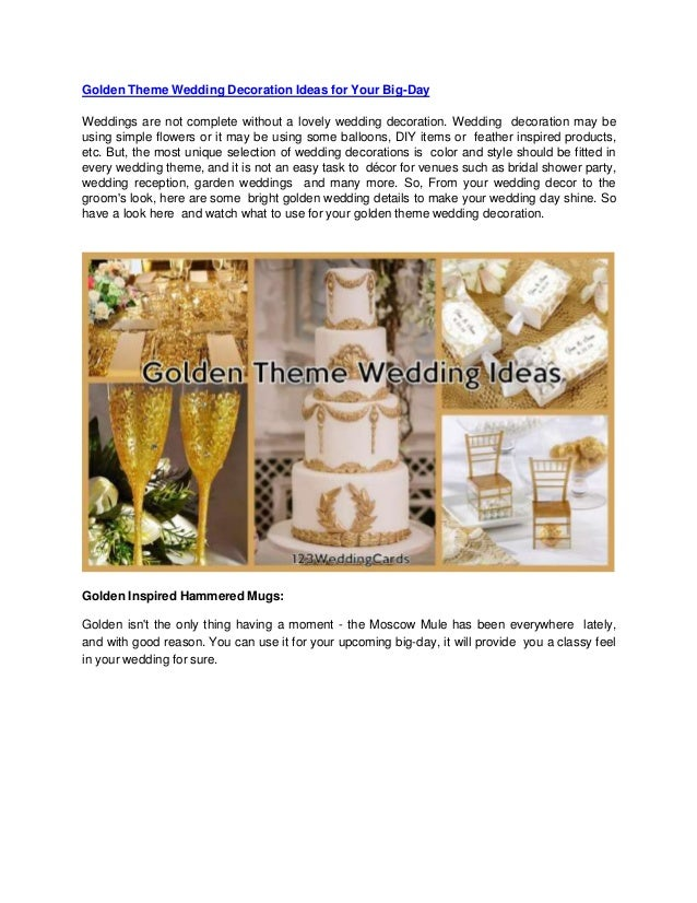 Golden Theme Wedding Decoration Ideas for Your Big-Day Weddings are not complete without a lovely wedding decoration. Wedd...