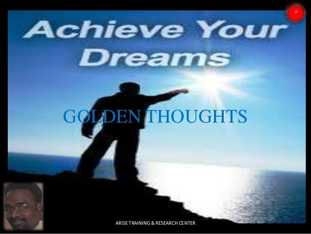GOLDEN THOUGHTS ARISE TRAINING & RESEARCH CENTER