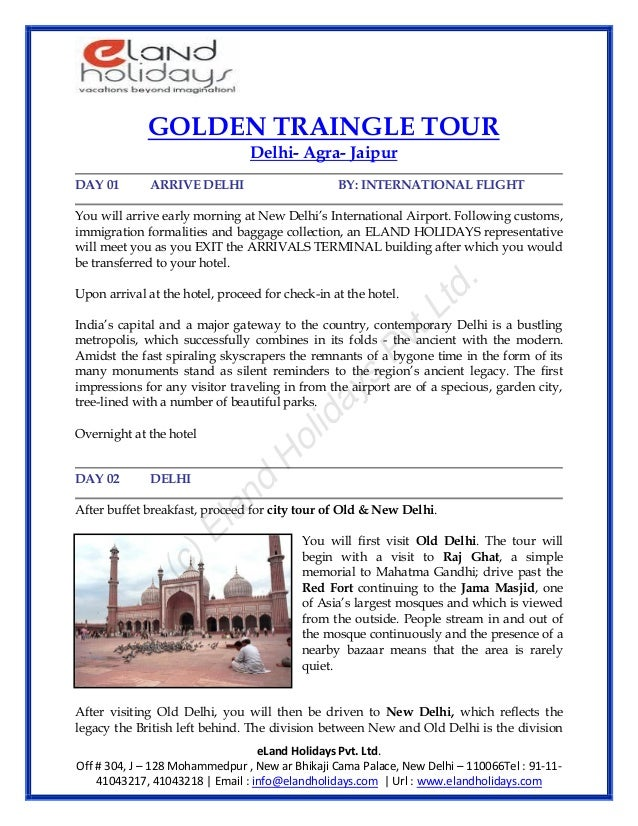 eLand Holidays Pvt. Ltd.Off # 304, J – 128 Mohammedpur , New ar Bhikaji Cama Palace, New Delhi – 110066Tel : 91-11-4104321...