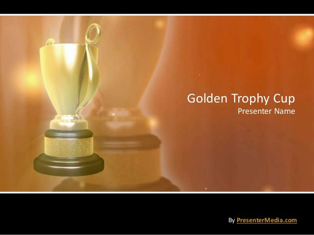 Golden Trophy Cup Presenter Name By PresenterMedia.com