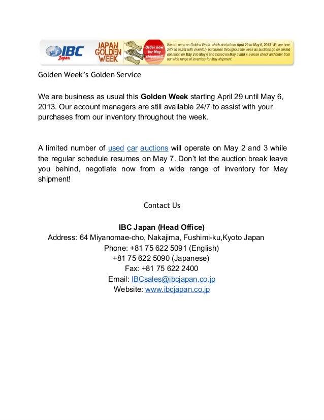 Golden Week's Golden Service WearebusinessasusualthisGoldenWeekstartingApril29untilMay6, 2013.Ouraccountma...
