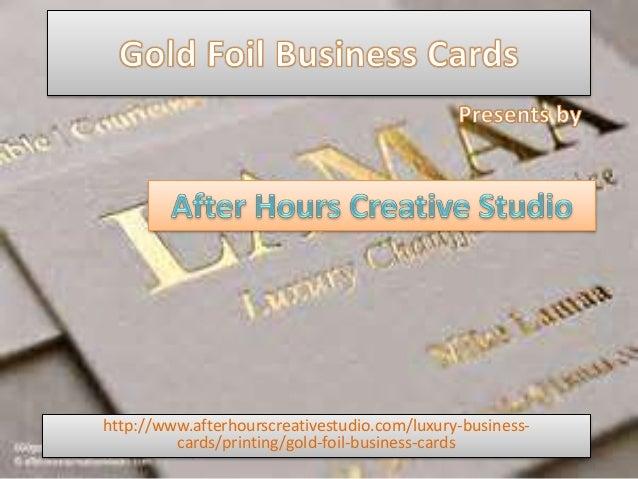 httpwwwafterhourscreativestudiocomluxury business cards - Gold Foil Business Cards