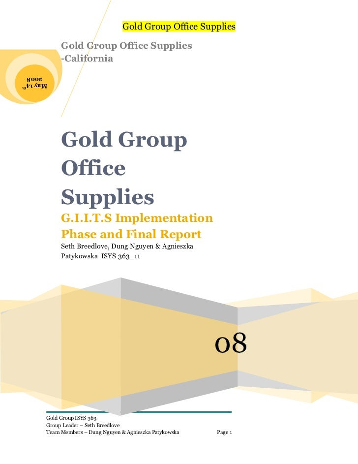 Gold Group Office Supplies            Gold Group Office Supplies            -California 2008May 14      th            Gold...