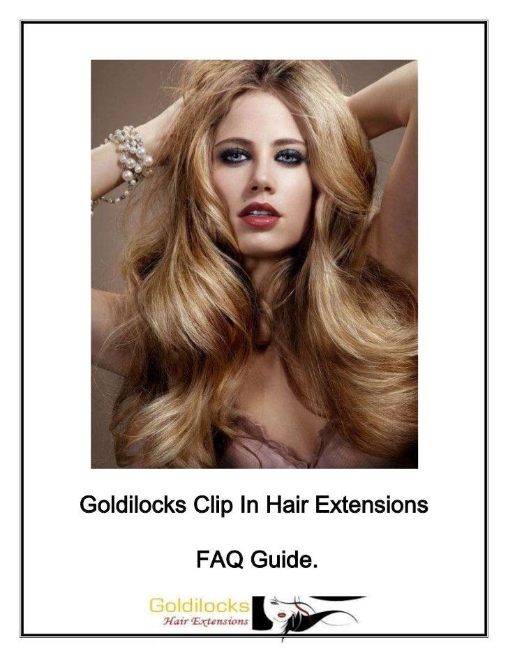 Goldilocks Clip In Hair Extensions           FAQ Guide.