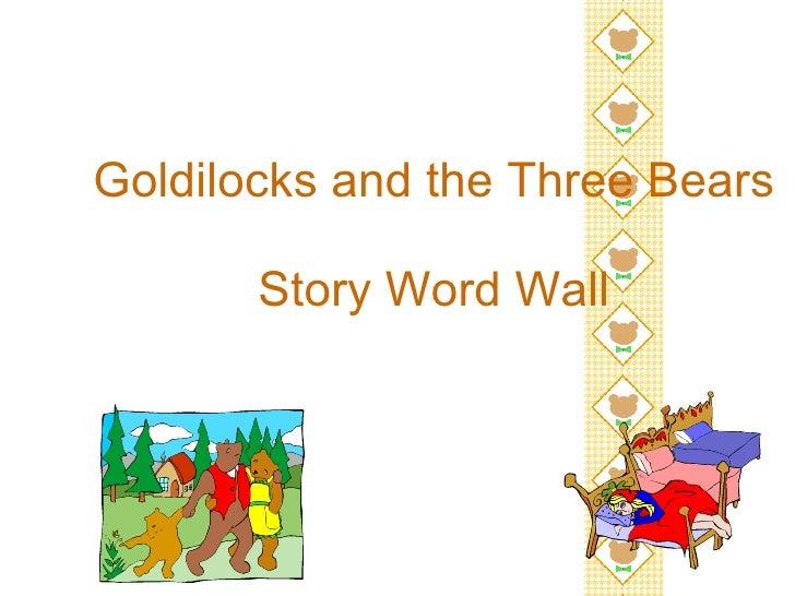 Goldilocks and the Three Bears   Story Word Wall