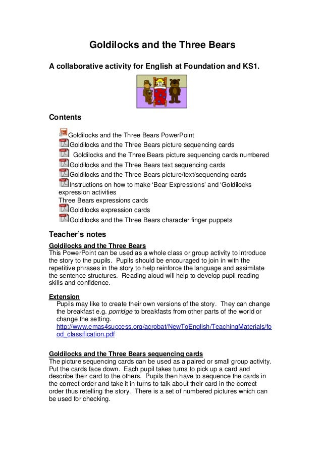 Goldilocks and the Three Bears A collaborative activity for English at Foundation and KS1. Contents Goldilocks and the Thr...