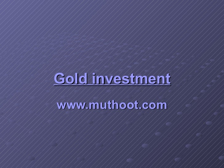 Gold investment www.muthoot.com