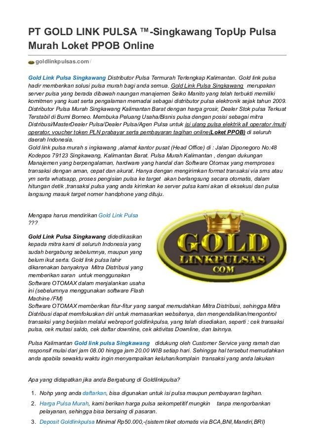 Pt Gold Link Pulsa Singkawang Top Up Pulsa Murah Loket Ppob Online