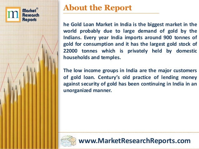 gold loan market in india Technavio recognizes the following companies as the key players in the gold loan market in india: manappuram finance ltd, muthoot finance ltd, and.