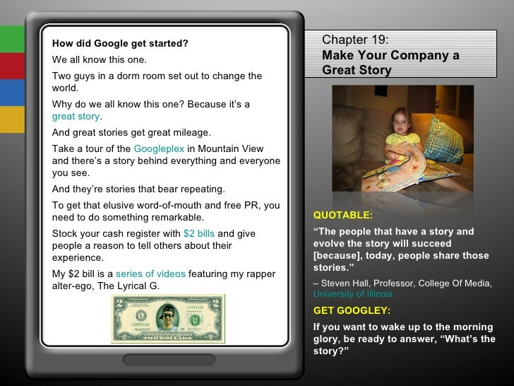 How did Google get started? We all know this one.  Two guys in a dorm room set out to change the world.  Why do we all kno...