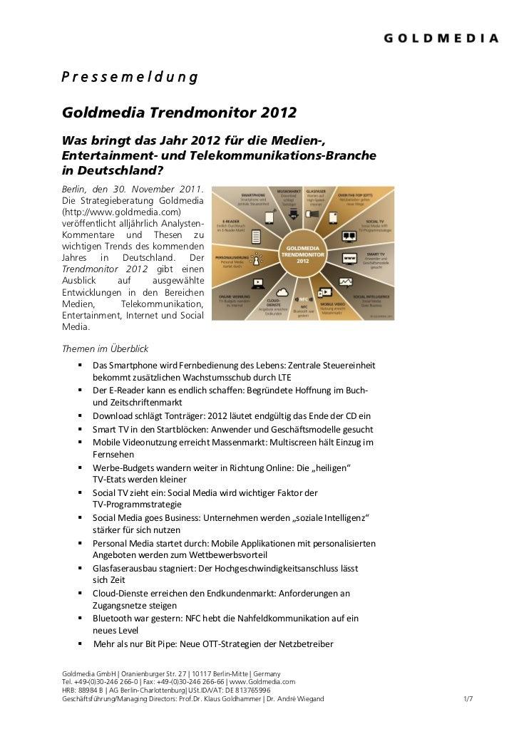 PressemeldungGoldmedia Trendmonitor 2012Was bringt das Jahr 2012 für die Medien-,Entertainment- und Telekommunikations-Bra...