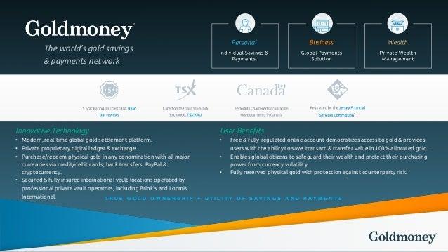 Goldmoney Inc. Investor Relations Presentation - Q2 2017 Slide 3