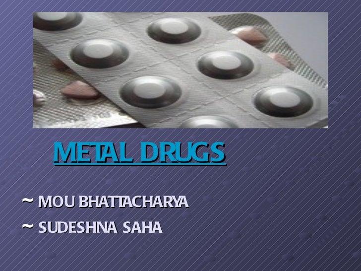 MET DRUGS      AL~ MOU BHATTACHARYA~ SUDESHNA SAHA