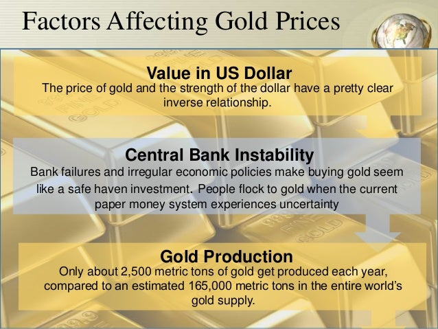 impact of gold fluctuation Gold prices change on a daily basis, sometimes a lot more than others what causes these price fluctuations.