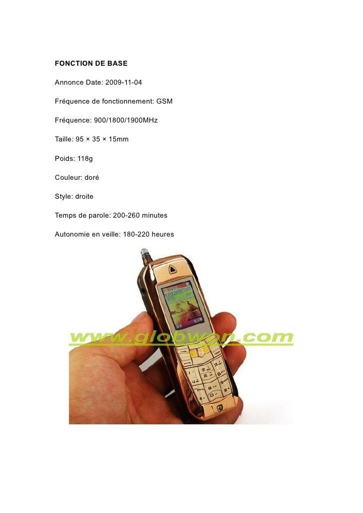 FONCTION DE BASE  Annonce Date: 2009-11-04  Fréquence de fonctionnement: GSM  Fréquence: 900/1800/1900MHz  Taille: 95 × 35...