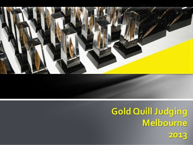 Gold Quill Judging      Melbourne              2013